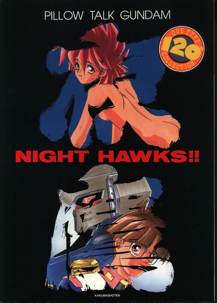 QUE TYPE 120% COLLECTION NIGHT HAWKS!